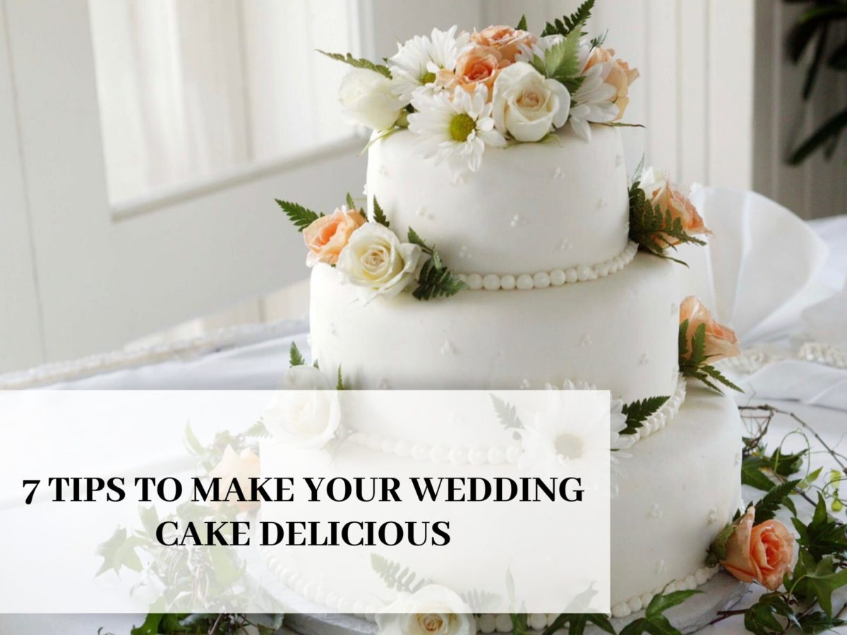 Afrohi Storama 7 Tips To Make Your Wedding Cake Delicious