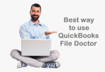 Best way to use QuickBooks File Doctor