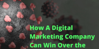 How A Digital Marketing Company Can Win Over the Covid-19 Challenges